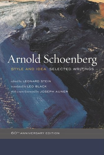 Style and Idea: Selected Writings: Schoenberg, Arnold; Stein,