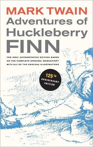 9780520266094: Adventures of Huckleberry Finn: The only authoritative text based on the complete, original manuscript (Mark Twain Library)