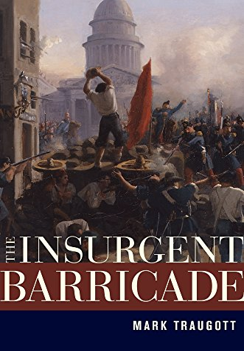 9780520266322: The Insurgent Barricade