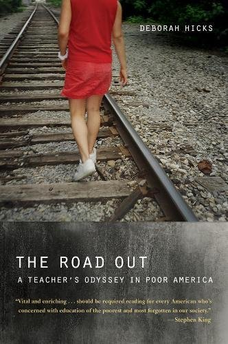 9780520266490: The Road Out: A Teacher's Odyssey in Poor America