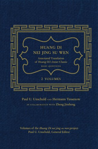 9780520266988: Huang Di Nei Jing Su Wen: An Annotated Translation of Huang Di's Inner Classic – Basic Questions: 2 volumes