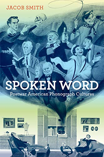 9780520267046: Spoken Word: Postwar American Phonograph Cultures