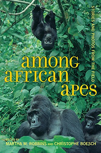 9780520267107: Among African Apes: Stories and Photos from the Field