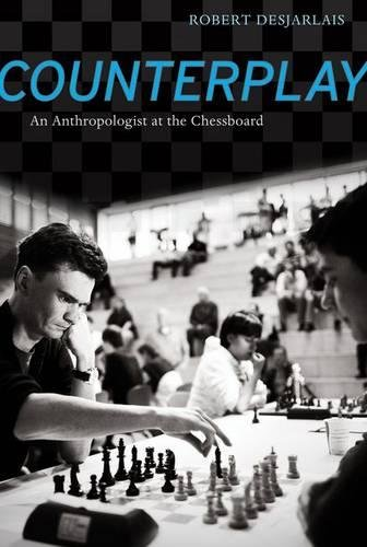 9780520267398: Counterplay: An Anthropologist at the Chessboard