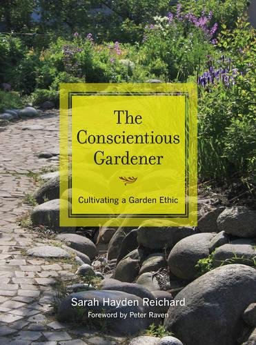 9780520267404: The Conscientious Gardener: Cultivating a Garden Ethic