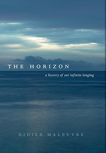 9780520267435: Horizon: A History of Our Infinite Longing