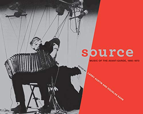 9780520267459: Source: Music of the Avant-Garde, 1966-1973