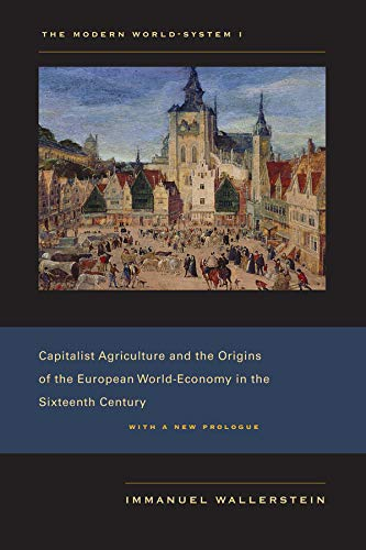9780520267572: The Modern World-System: Capitalist Agriculture and the Origins of the European World-Economy in the Sixteenth Century v. 1