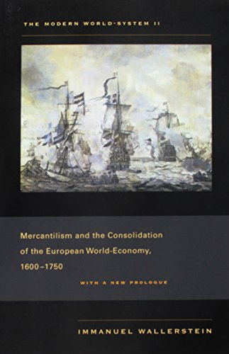 9780520267589: The Modern World-System II: Mercantilism and the Consolidation of the European World-Economy, 1600–1750