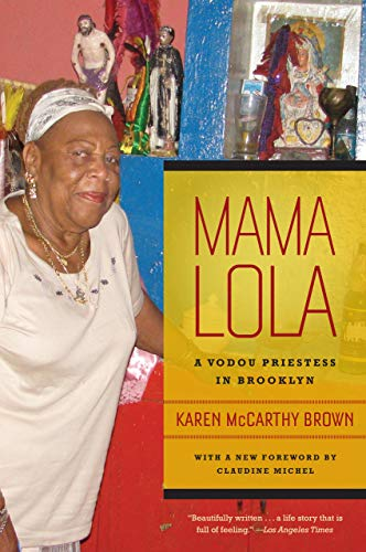 9780520268104: Mama Lola: A Vodou Priestess in Brooklyn (Comparative Studies in Religion and Society)