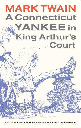 9780520268166: A Connecticut Yankee in King Arthur's Court (Mark Twain Library)