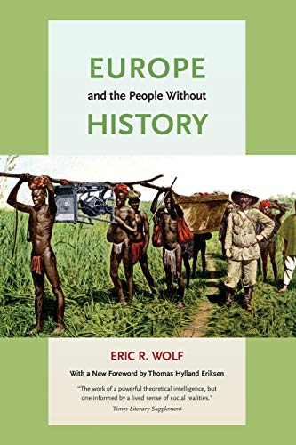 9780520268180: Europe and the People Without History