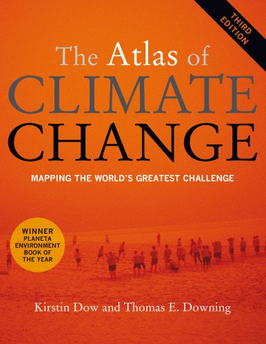 9780520268234: The Atlas of Climate Change: Mapping the World's Greatest Challenge