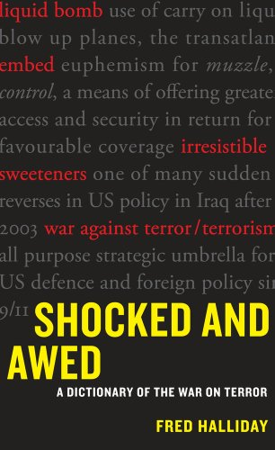 Shocked and Awed: A Dictionary of the War on Terror: Halliday, Fred
