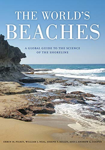 The World's Beaches: A Global Guide to the Science of the Shoreline: Orrin H. Pilkey