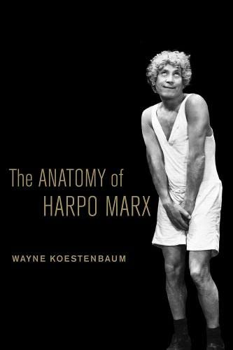 9780520269019: The Anatomy of Harpo Marx