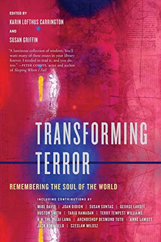 9780520269286: Transforming Terror: Remembering the Soul of the World