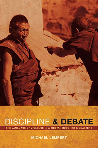 9780520269477: Discipline and Debate: The Language of Violence in a Tibetan Buddhist Monastery