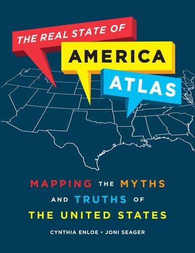 9780520269484: The Real State of America Atlas: Mapping the Myths and Truths of the United States