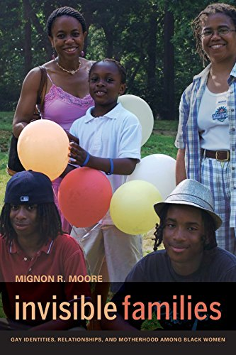 9780520269521: Invisible Families: Gay Identities, Relationships, and Motherhood among Black Women