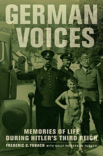 9780520269644: German Voices: Memories of Life during Hitler's Third Reich