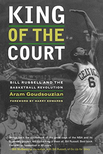 9780520269798: King of the Court: Bill Russell and the Basketball Revolution