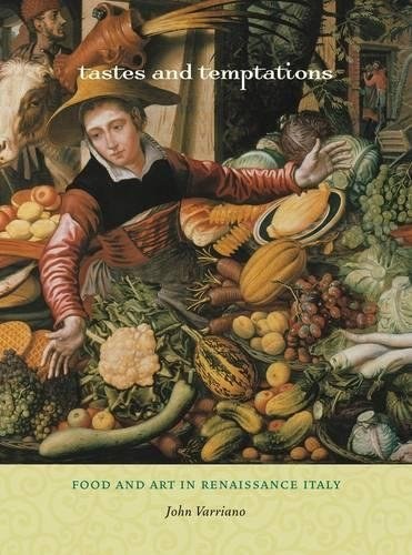 9780520269941: Tastes and Temptations: Food and Art in Renaissance Italy