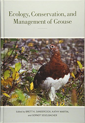 Ecology, Conservation, and Management of Grouse (Studies in Avian Biology)
