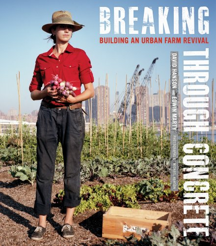 9780520270541: Breaking Through Concrete: Building an Urban Farm Revival