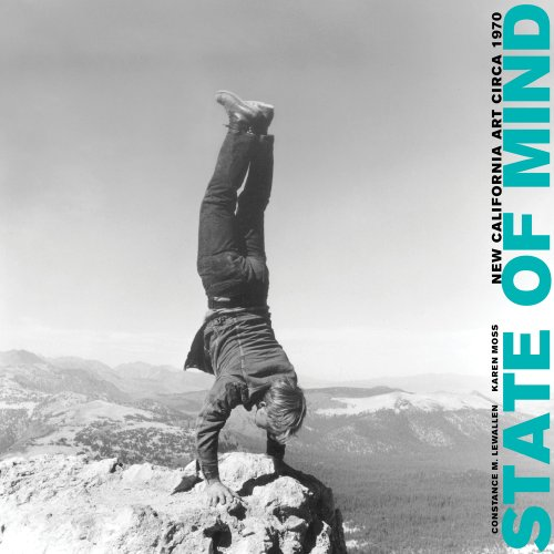 State of Mind: New California Art Circa 1970 (Hardcover): Constance M. Lewallen
