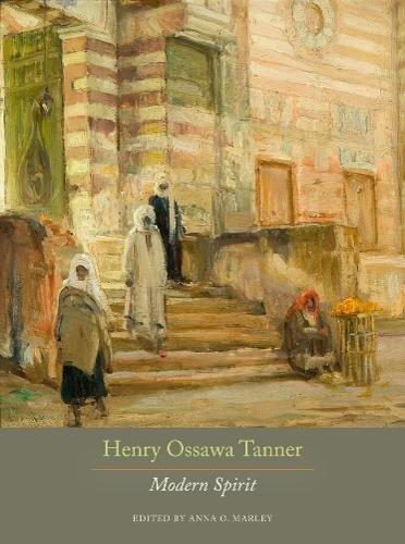 9780520270749: Henry Ossawa Tanner: Modern Spirit