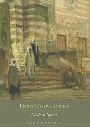 9780520270756: Henry Ossawa Tanner: Modern Spirit