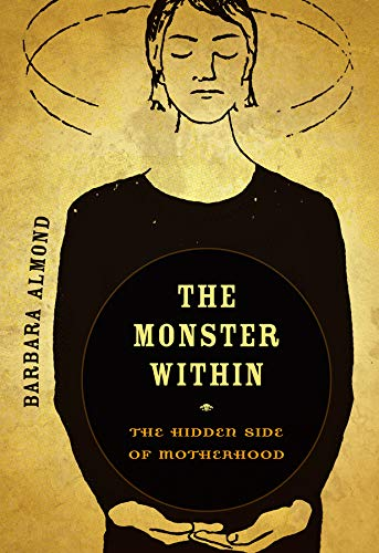 9780520271203: The Monster Within