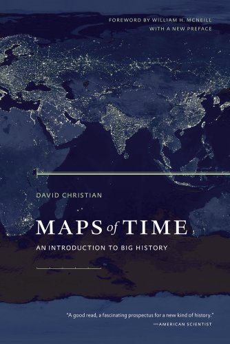 9780520271449: Maps of Time: An Introduction to Big History (California World History Library)
