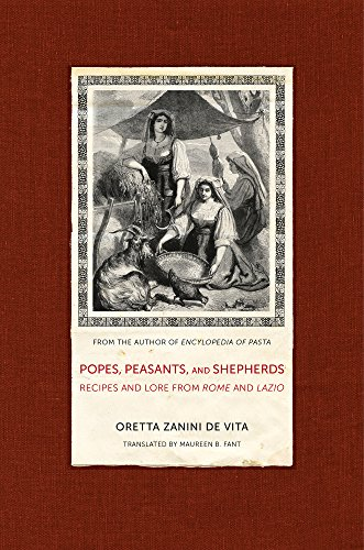 9780520271548: Popes, Peasants, and Shepherds: Recipes and Lore from Rome and Lazio
