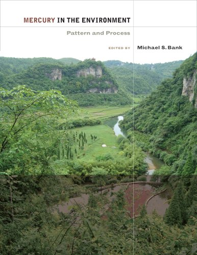 Mercury in the Environment: Pattern and Process: Michael S. Bank