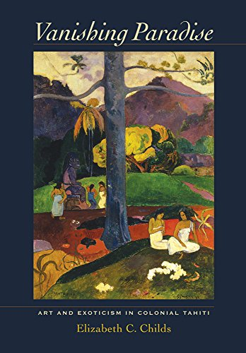 9780520271739: Vanishing Paradise: Art and Exoticism in Colonial Tahiti