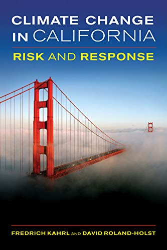9780520271814: Climate Change in California: Risk and Response