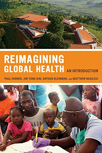 9780520271999: Reimagining Global Health: An Introduction (California Series in Public Anthropology)