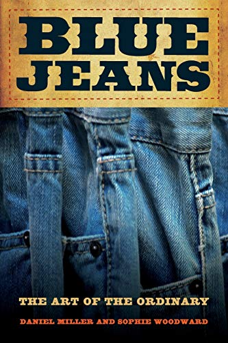 9780520272194: Blue Jeans: The Art of the Ordinary
