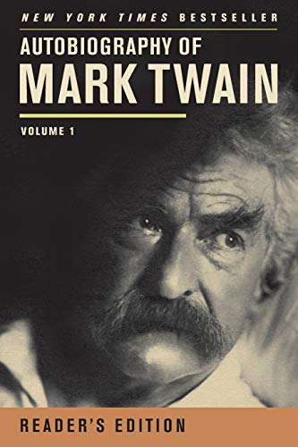 9780520272255: Autobiography of Mark Twain: Volume 1: Reader's Edition, Just My Words (Mark Twain Papers)