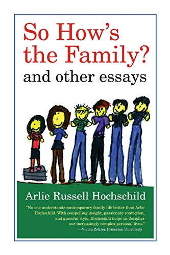 9780520272286: So How's the Family?: And Other Essays