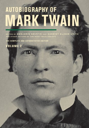 Autobiography of Mark Twain, Volume 2: The: Mark Twain; Robert