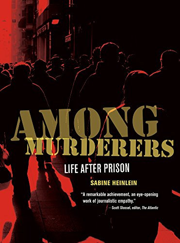 9780520272859: Among Murderers: Life after Prison