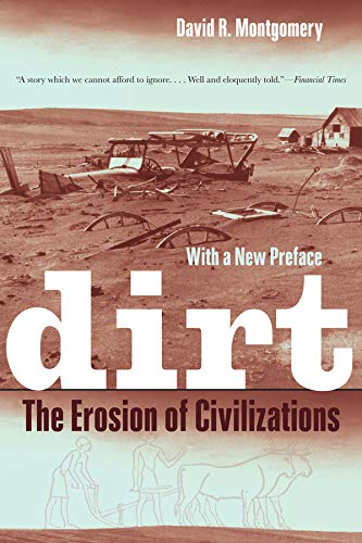 9780520272903: Dirt: The Erosion of Civilizations