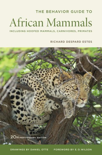 9780520272972: Behavior Guide to African Mammals: Including Hoofed Mammals, Carnivores, Primates, 20th Anniversary Edition