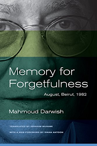 9780520273047: Memory for Forgetfulness: August, Beirut, 1982 (Literature of the Middle East)