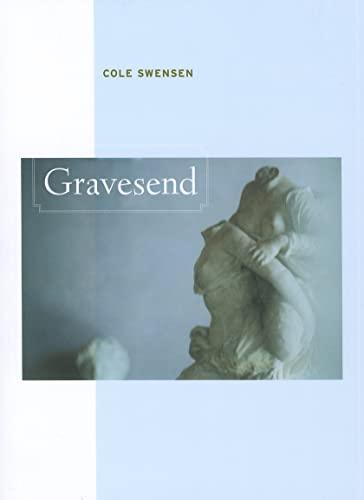 9780520273177: Gravesend (New California Poetry)