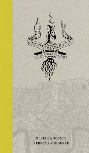 9780520274037: Unfathomable City: A New Orleans Atlas