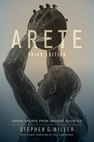 9780520274334: Arete: Greek Sports from Ancient Sources